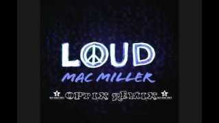 Mac Miller - Loud (Optix Dubstep Remix)