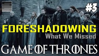Game of Thrones Season 8 Prep | Foreshadowing - What You Missed Part 3 thumbnail