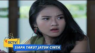 Video Highlight Siapa Takut Jatuh Cinta: Upss!! Sonya Bingung dengan Sikap Reza | Episode 198 download MP3, 3GP, MP4, WEBM, AVI, FLV November 2018