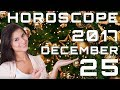 Today's Daily Horoscope 25 December 2017 Each Zodiac Signs