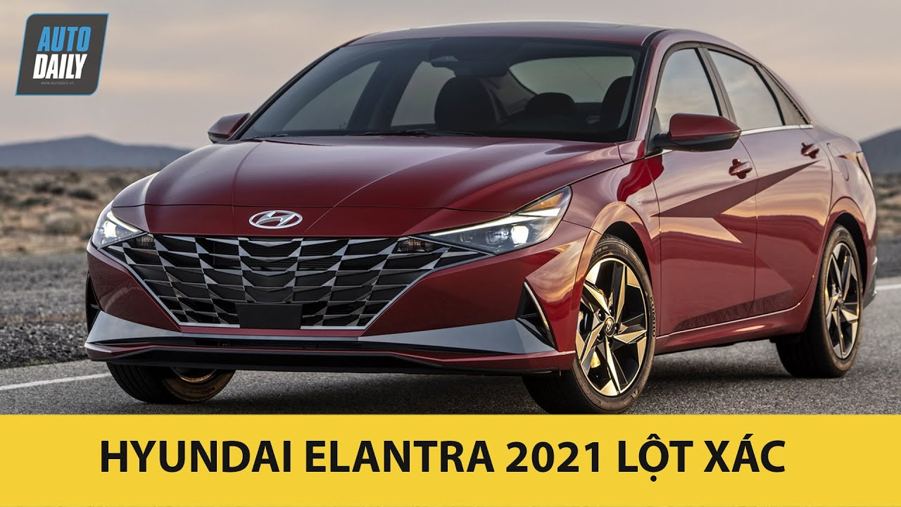 Hyundai Elantra 2021 – Lột xác hoàn toàn – Thách thức Honda Civic và Mazda3 |Autodaily.vn|