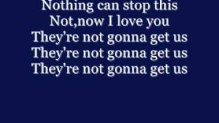 Tatu - Not gonna get us - Lyrics