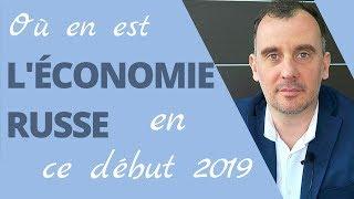 Où en est l'économie russe en ce début 2019