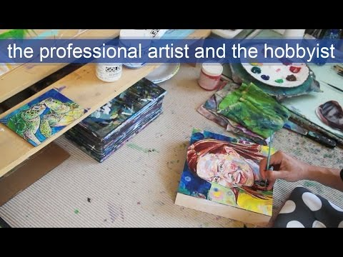 The professional artist and the hobbyist