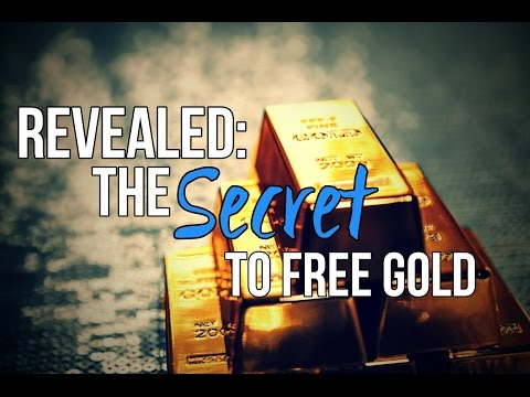 REVEALED: The Secret to Free Gold