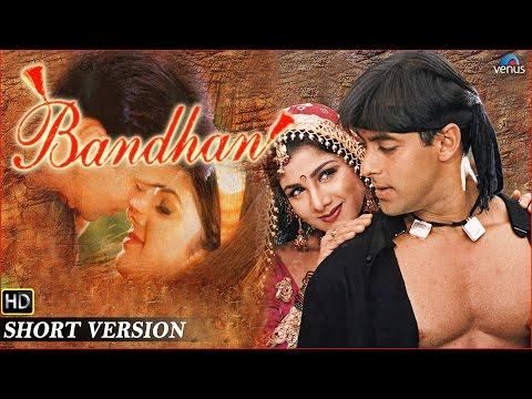 Bandhan | Short Version | Salman Khan, Rambha, Jackie Shroff, Ashwini Bhave |