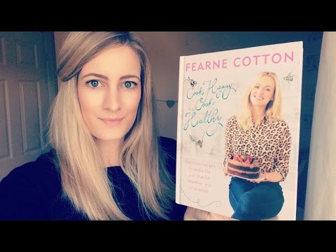 First Impressions: Fearne Cottons Cook Happy, Cook Healthy