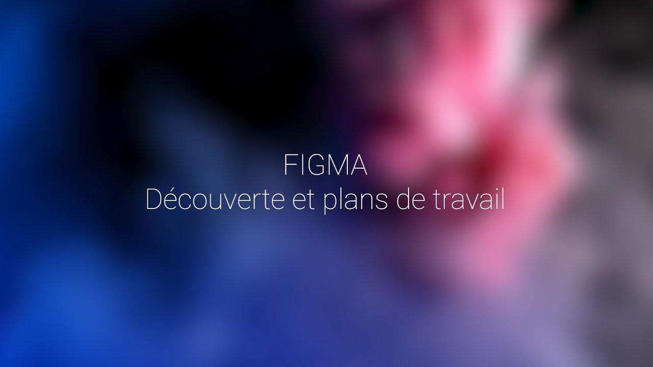 Download 1- FIGMA: découverte et plans de travail
