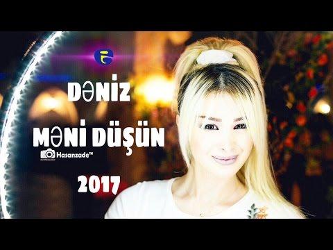 DENİZ Firudinli - Meni duşun | Official Audio | 2017