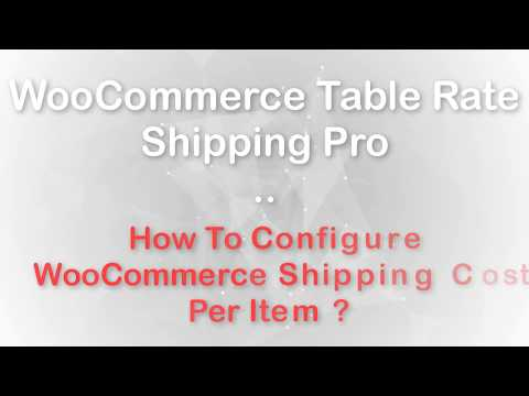 Best WooCommerce Shipping Calculator — Table Rate