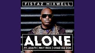 Alone (feat. Riky Rick, Anatii & Chad da Don)