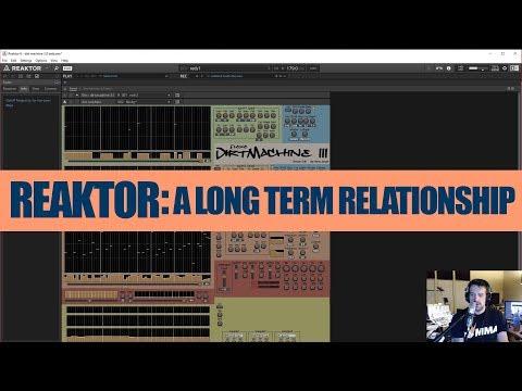 Reaktor: A Long Term Relationship