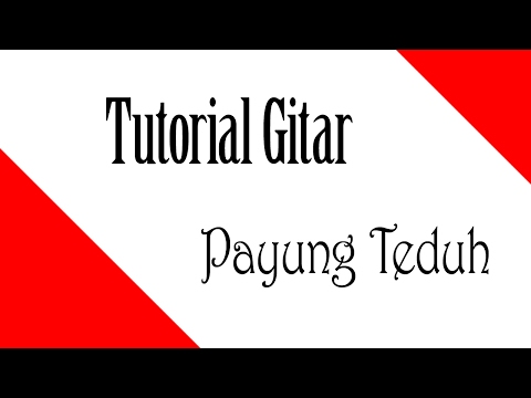 Tutorial Melodi Gitar Payung Teduh - Nurlela (Bing Slamet cover)