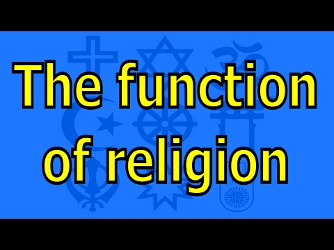 The function of religion in civilizations and societies