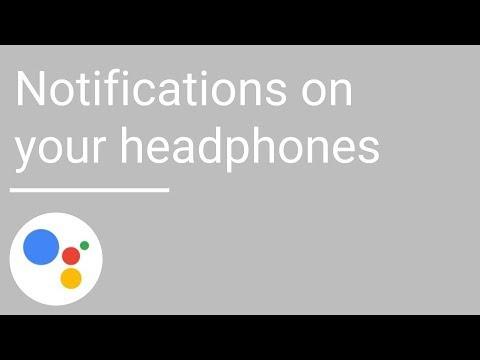 Notifications on your headphones