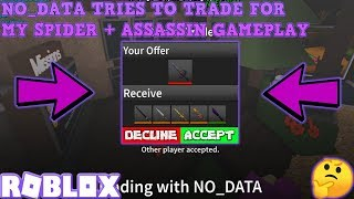 NO_DATA TRIES TO TRADE FOR MY SPIDER + I TRADED FOR AN ANGUISH (ROBLOX ASSASSIN PRO SERVER GAMEPLAY)