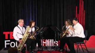 Sax Education | Fountain Hills Saxophone Quartet | TEDxFountainHills