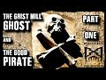 The Grist Mill Ghost & The Good Pirate 2019 Documentary (Part 1) John Razimus Ghost Investigation