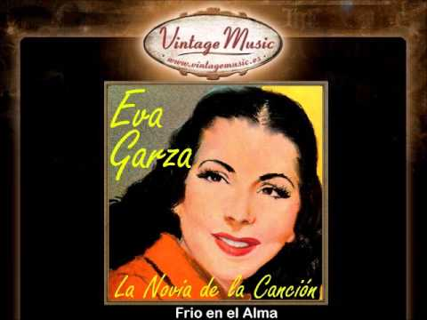 Eva Garza -- Frio en el Alma (Bolero)