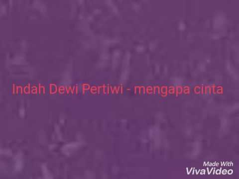 Cover Lagu Mengapa Cinta - Indah Dewi Pertiwi