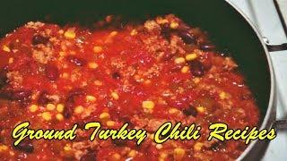 Ground Turkey Chili Recipes - Easy Recipes
