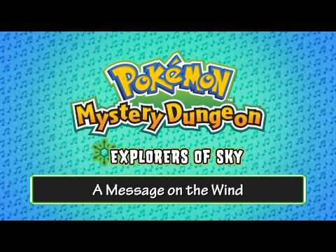140 - A Message on the Wind - (Pokémon Mystery Dungeon - Explorers of Sky)