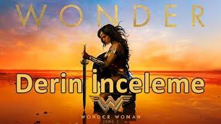 Wonder Woman Derin İnceleme