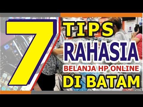 7 TIPS Rahasia Belanja HP Online Di Batam - WAJIB TONTON