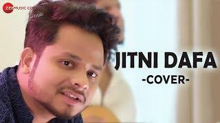 Jitni Dafa Cover Version By Zubin Sinha Mp3 Song Download