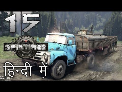 "SPINTIRES : River Map || Hindi (हिंदी) Gameplay #15 : Indian Gamer ""THE RIVER CLAIMS ITS VICTIM"""