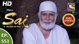 Mere Sai - Ep 553 - Full Episode - 6th November, 2019