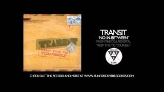 Transit - No In-Between