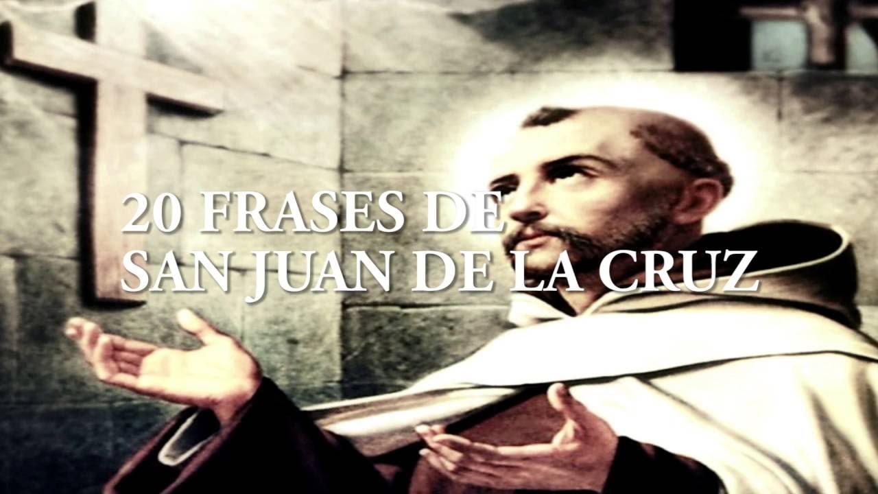 20 Frases De San Juan De La Cruz