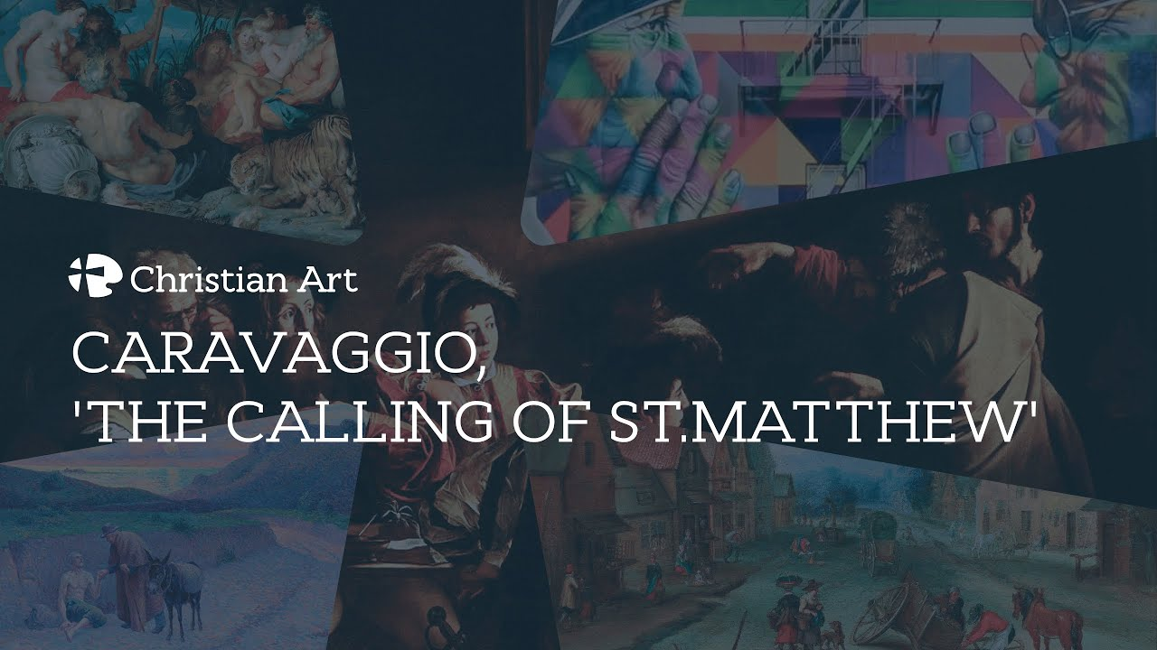 caravaggio the calling of stmatthew youtube