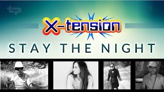 X-tension - Stay The Night (2015)