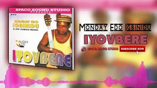 Iyovbere By Monday Edo Igbinidu Evergreen Benin Music Audio.mp3