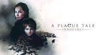A Plague Tale Innocence - A Plague Tale Innocence прохождение на Ps4