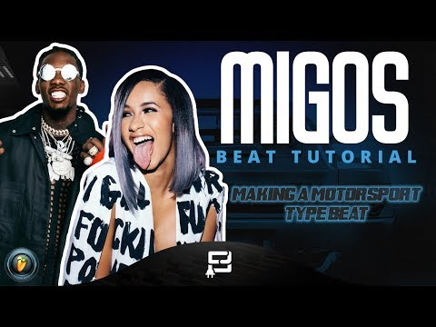 How To Create A Migos Ft. Cardi B Type Beat (FL Studio 12 Tutorial) MAKING A MOTOR SPORT STYLED BEAT