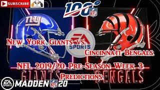New York Giants vs. Cincinnati Bengals | NFL Pre-Season 2019-20  Week 3 | Predictions Madden NFL 20