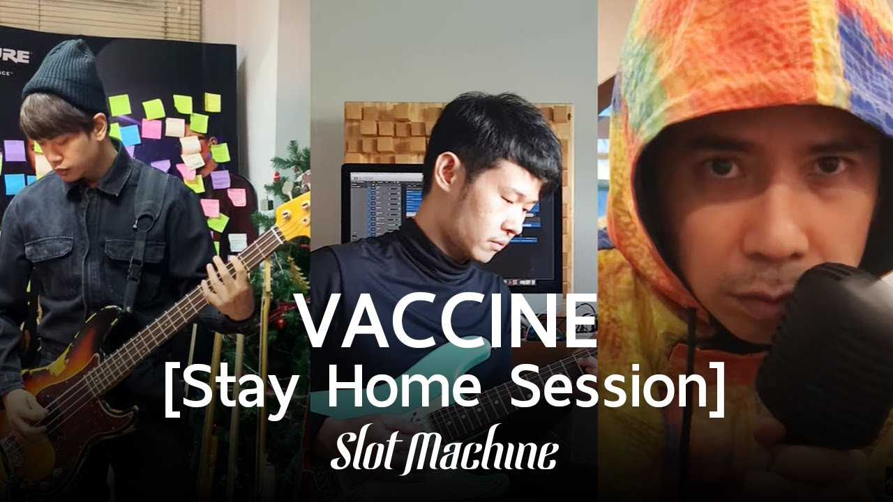 Slot Machine - Vaccine [Stay Home Session]