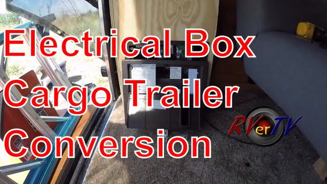 electrical box install wall baskets cargo trailer conversion rvertv Cargo Trailer Generator Shore Power Wiring Diagram diy van electrical guide build your