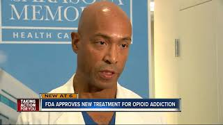 FDA approves new treatment for opioid addiction