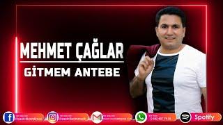 MEHMET ÇAĞLAR - GİTMEM ANTEP'E