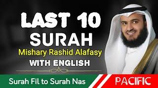 Last 10 Surah   (Surah Fil to Nas)   Mishary bin Rashid Alafasy   Pacific  Media