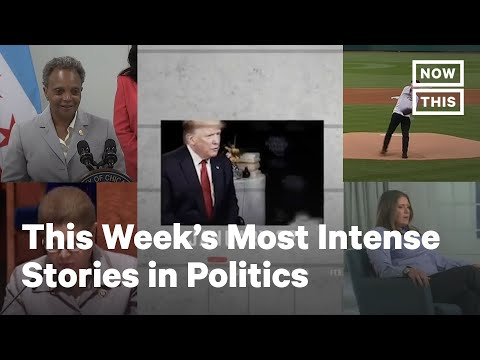 Top 5 Politics Stories, Week of: July 26-31, 2020 | NowThis