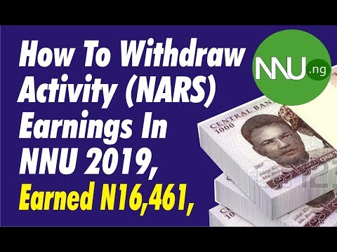 How To Withdraw Activity Earnings From NNU 2019, Earned N16,461, NARS Earnings, Affiliate Earnings