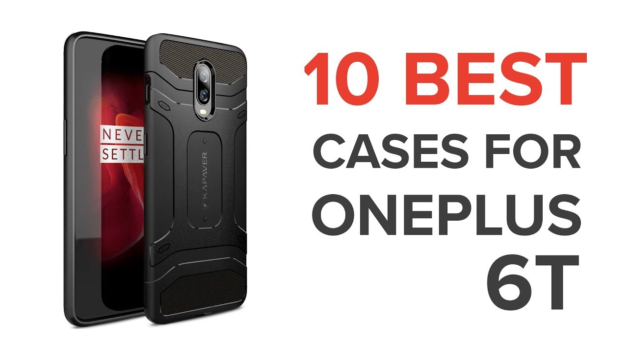 10 Best Back Covers / Cases for OnePlus 6T in India with Price
