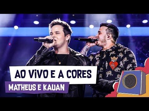 Ao Vivo e a Cores - Matheus e Kauan - VillaMix Goiânia 2018