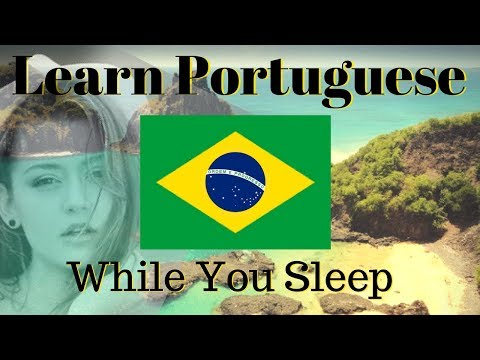 Learn Portuguese While You Sleep // Learn Portuguese 130 BAS