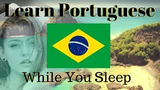 Learn Portuguese While You Sleep // Learn Portuguese 130 BASIC Phrases \\  Subtitles